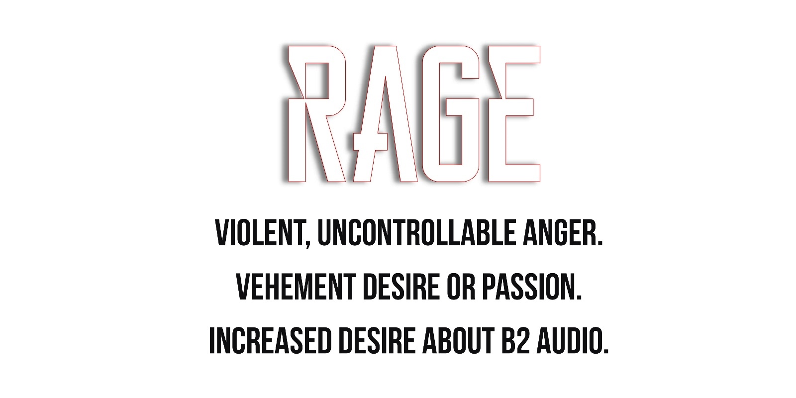 B2 audio RAGE