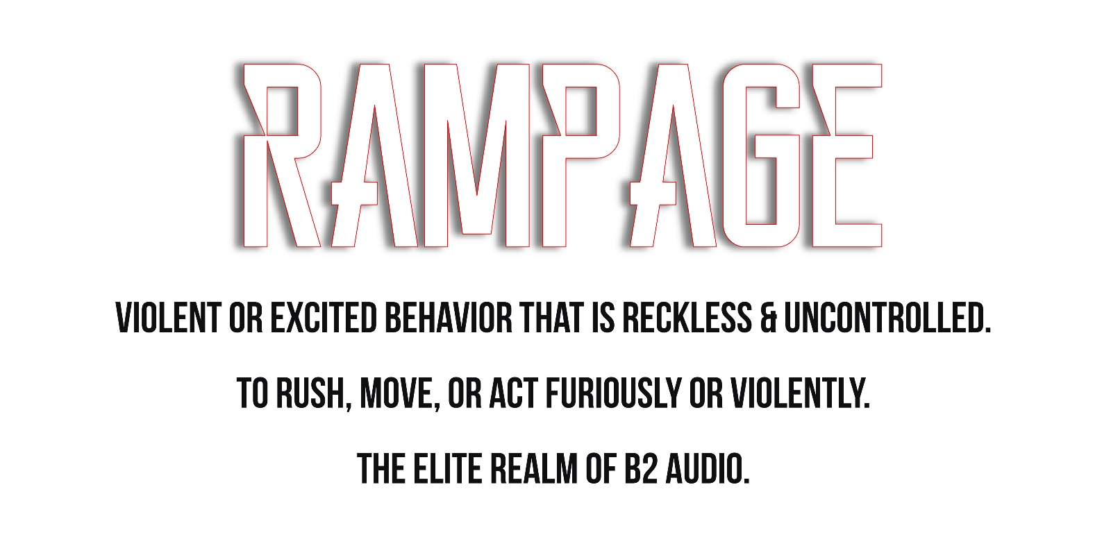 B2 audio RAMPAGE